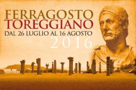Ferragosto Toreggiano: conto alla rovescia per l'edizione 2016