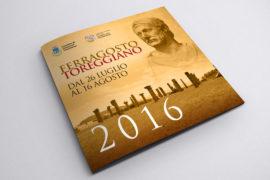 Scarica la brochure con gli eventi del Ferragosto Toreggiano 2016