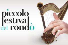 """Torna la grande musica al """"Piccolo Festival del Rondò"""""""